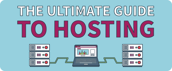 Web Hosting için Ultimate Guide