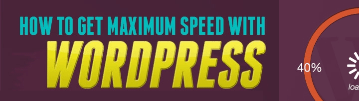 paano-to-get-maximum-speed-with-wordpress
